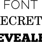 Font Secrets Revealed